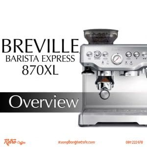 máy pha cafe 1 group breville